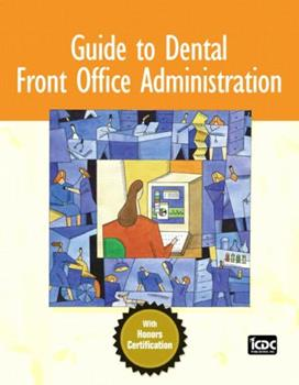 Guide to Dental Front Office Administration 0132194023 Book Cover