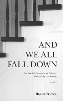 Paperback And We All Fall Down Book