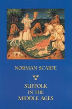 Paperback Suffolk in the Middle Ages: Studies in Places and Place-Names, the Sutton Hoo Ship-Burial, Saints, Mummies and Crosses, Domesday Book and Chronicl Book