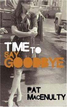 Time to Say Goodbye 1852424680 Book Cover