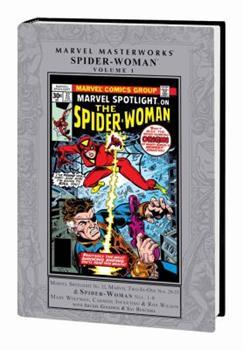 Marvel Masterworks: Spider-Woman, Vol. 1 - Book #225 of the Marvel Masterworks