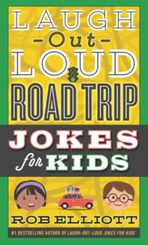 Paperback Laugh-Out-Loud Road Trip Jokes for Kids Book
