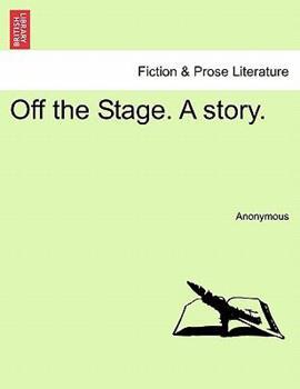 Paperback Off the Stage a Story Book