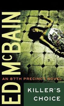 Killer's Choice - Book #5 of the 87th Precinct