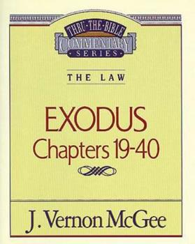 Thru the Bible Vol. 05: The Law (Exodus 19-40): The Law - Book #5 of the Thru the Bible