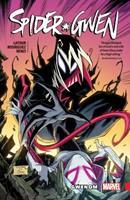 Spider-Gwen, Vol. 5: Gwenom - Book #5 of the Spider-Gwen 2015 Collected Editions #0-1