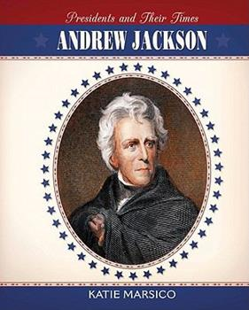 Andrew Jackson 0761448136 Book Cover