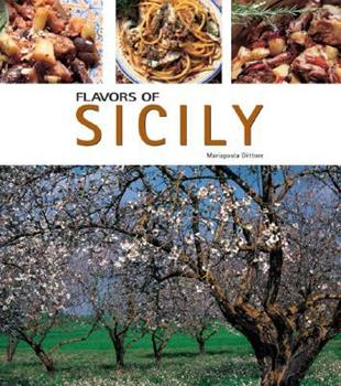 Flavors of Sicily (Flavors of Italy) 8889272015 Book Cover