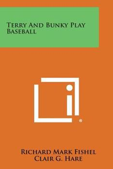 Paperback Terry and Bunky Play Baseball Book