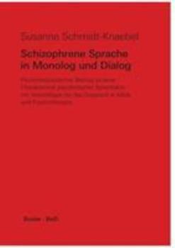 Perfect Paperback Schizophrene Sprache in Monolog und Dialog [German] Book