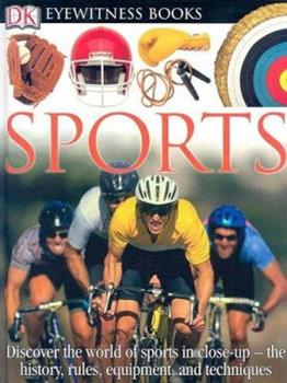 Sports: Eyewitness Books 0789458144 Book Cover