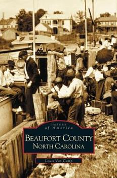 Hardcover Beaufort County, North Carolina Book