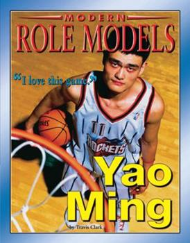 Yao Ming (Modern Role Models) - Book  of the Role Model Athletes