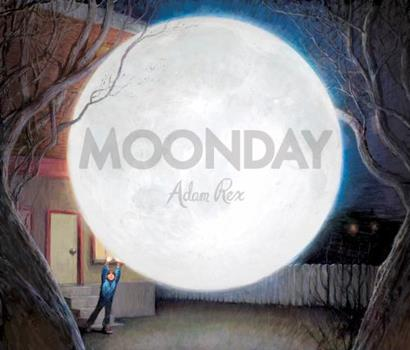 Moonday (Hyperion Picture Book (eBook)) 1423119207 Book Cover