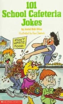 Mass Market Paperback 101 School Cafeteria Jokes Book