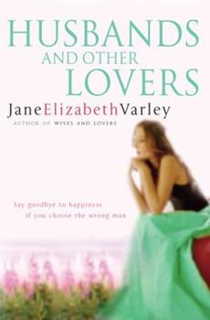 Husbands and Other Lovers 0752877895 Book Cover
