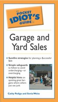 The Pocket Idiot's Guide to Garage and Yard Sales - Book  of the Pocket Idiot's Guide