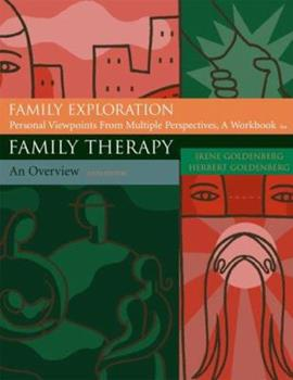 Family Exploration: Personal Viewpoints from Multiple Perspectives (Student Workbook) 0534557597 Book Cover