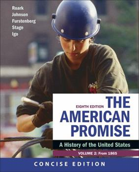 The American Promise: A Concise History, Volume 2 131920905X Book Cover