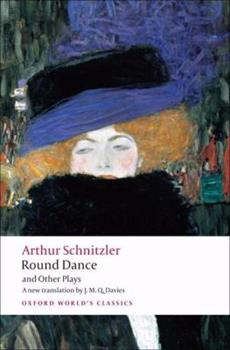 Round Dance and Other Plays (Oxford World's Classics) 0192804596 Book Cover