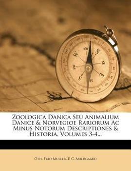 Paperback Zoologica Danica Seu Animalium Danice and Norvegioe Rariorum Ac Minus Notorum Descriptiones and Historia Book