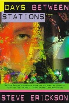 Days Between Stations: A Novel 0394746856 Book Cover
