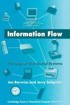 Paperback Information Flow : The Logic of Distributed Systems Book