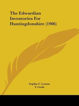 Paperback The Edwardian Inventories for Huntingdonshire Book