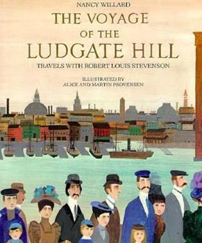 The Voyage of the Ludgate Hill: Travels with Robert Louis Stevenson 0152944648 Book Cover