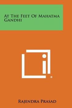 Paperback At the Feet of Mahatma Gandhi Book
