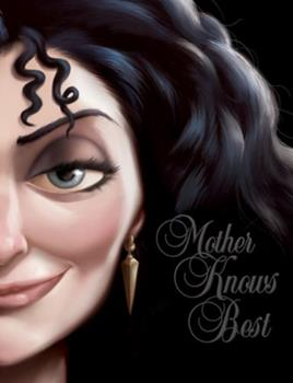 Mother Knows Best: A Tale Of The Old Witch - Book #5 of the Villains