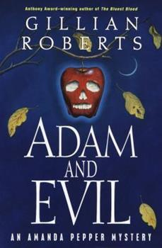 Adam and Evil: An Amanda Pepper Mystery (Anthony Awardwinning Series) 0345429354 Book Cover