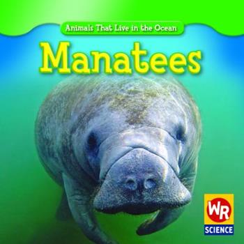 Manatees - Book  of the Animals That Live in the Ocean