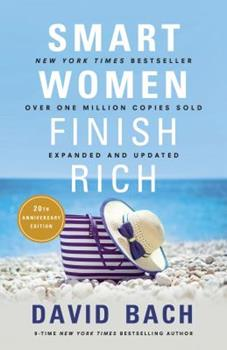 Paperback Smart Women Finish Rich, Expanded and Updated Book
