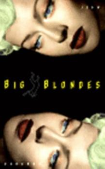 Big Blondes 1565844475 Book Cover