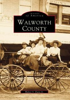 Walworth County - Book  of the Images of America: Wisconsin