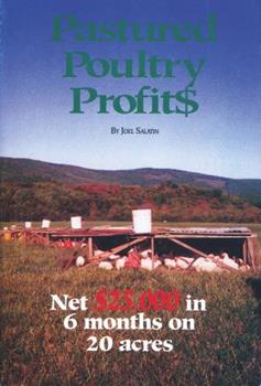 Pastured Poultry Profits 0963810901 Book Cover