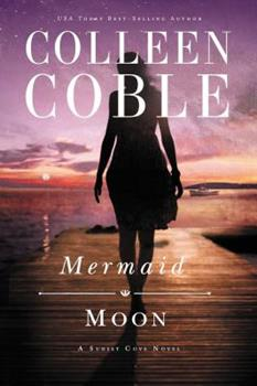 Mermaid Moon - Book #2 of the Sunset Cove