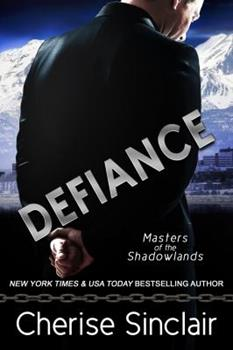 Defiance - Book #13.5 of the Masters of the Shadowlands