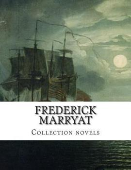 Frederick Marryat, Collection novels 1500667226 Book Cover