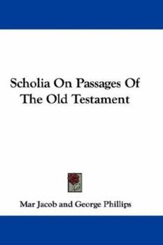 Paperback Scholia on Passages of the Old Testament Book