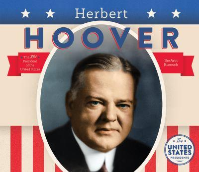 Herbert Hoover - Book  of the United States Presidents *2017*