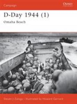 D-Day 1944 (1): Omaha Beach - Book #100 of the Osprey Campaign