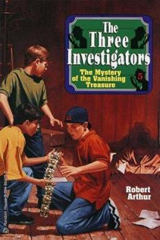 Alfred Hitchcock and the three investigators in The mystery of the vanishing treasure - Book #5 of the Alfred Hitchcock and The Three Investigators