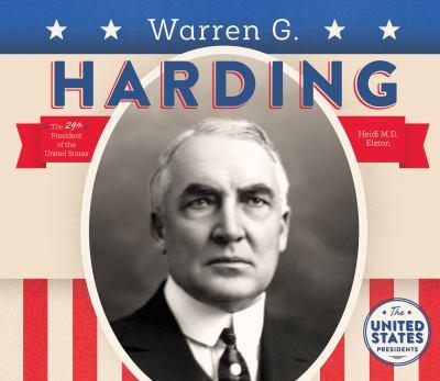 Warren G. Harding - Book  of the United States Presidents *2017*