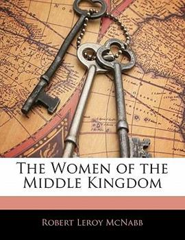 Paperback The Women of the Middle Kingdom Book