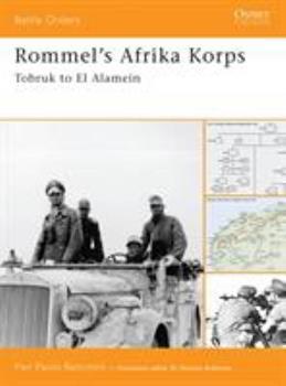 Rommel's Afrika Korps: Tobruk to El Alamein (Battle Orders) - Book #20 of the Osprey Battle Orders