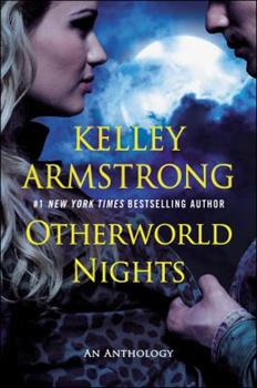 Otherworld Nights - Book #3 of the Otherworld Stories