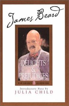 Delights and Prejudices 0760702802 Book Cover
