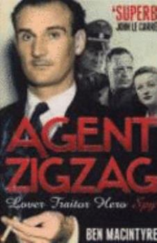 Paperback 'AGENT ZIGZAG: THE TRUE WARTIME STORY OF EDDIE CHAPMAN: LOVER, TRAITOR, HERO, SPY' Book